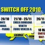 Calendario Switch off / switch over 2010 - Piemonte, Lombardia, Emilia Romagna, Veneto, Friuli, Liguria