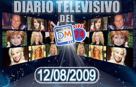 DM Live24: 12 Agosto 2009