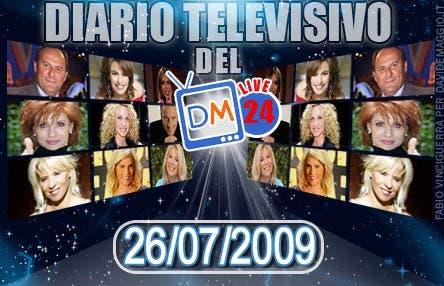 DM Live24: 26 Luglio 2009