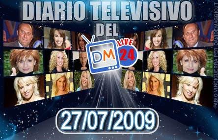 DM Live24: 27 Luglio 2009