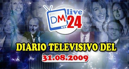 DM Live24: 31 Agosto 2009