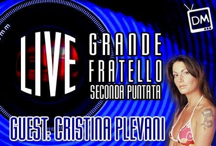 Grande Fratello 10: seconda puntata con Cristina Plevani