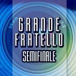 Grande Fratello 10, Semifinale
