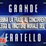 GRANDE FRATELLO 10 ELEGGI IL VINCITORE MORALE