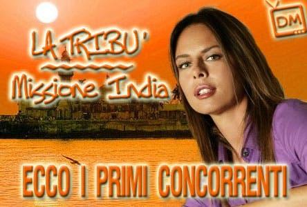 La Tribù Missione India (Paola Perego, concorrenti)