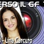 GRANDE FRATELLO 10 SPECIALE LINA CARCURO