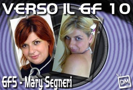 MARY SEGNERI GF5 GRANDE FRATELLO 10 SPECIALE