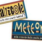 MATRICOLE METEORE RITORNO ITALIA1 NUOVA EDIZIONE