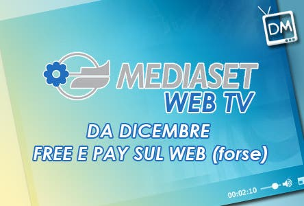 Mediaset Web Tv - da Dicembre
