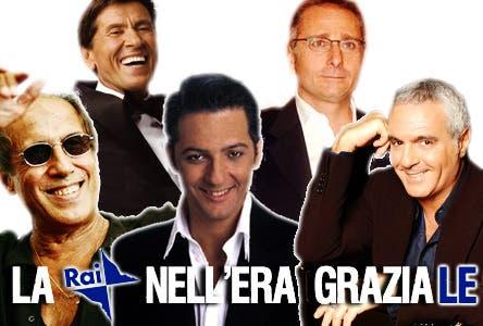 La Rai nell'era Graziale (Fiorello, Morandi, Panariello, Celentano, Bonolis)
