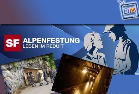 Alpenfestung Leben im Reduit - Il Grande Fratello sulla Seconda Guerra Mondiale