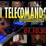 IL TELECOMANDO GUIDA TV 1 OTTOBRE 2009