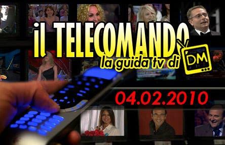 La Guida tv del 4 Febbraio 2010