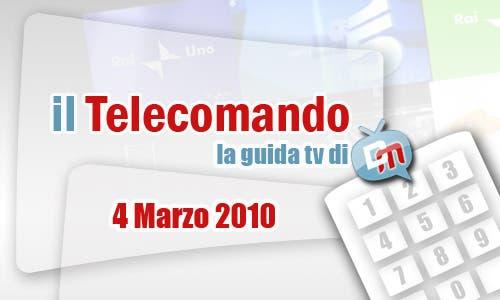La Guida Tv del 4 Marzo 2010
