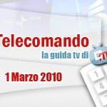 La Guida Tv del 1 Marzo 2010