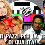 TUTTI PAZZI PER LA TV DI QUALITA' CLERICI SALEMME
